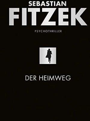 Der Heimweg: Psychothriller