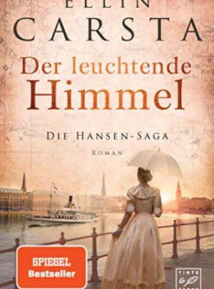 Der leuchtende Himmel (Die Hansen-Saga 7)