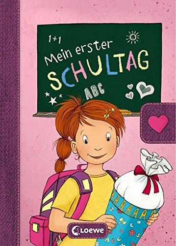 Mein erster Schultag – Mädchen: Eintragbuch zur Einschulung für Mädchen – Erinnerungsbuch zum Schulstart – Geschenke für die Schultüte (Eintragbücher)