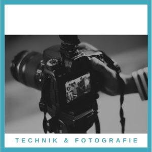 Technik & Fotografie