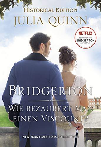 Bridgerton – Wie bezaubert man einen Viscount?