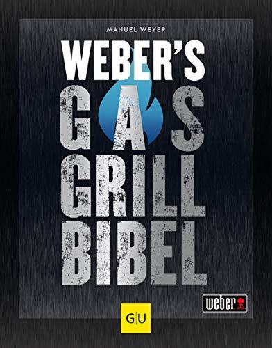 Webers Gasgrillbibel (GU Webers Grillen)